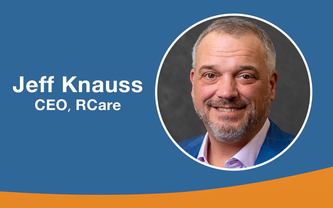 Press Release: RCare Announces Webster-native Jeffrey Knauss as Chief Executive Officer